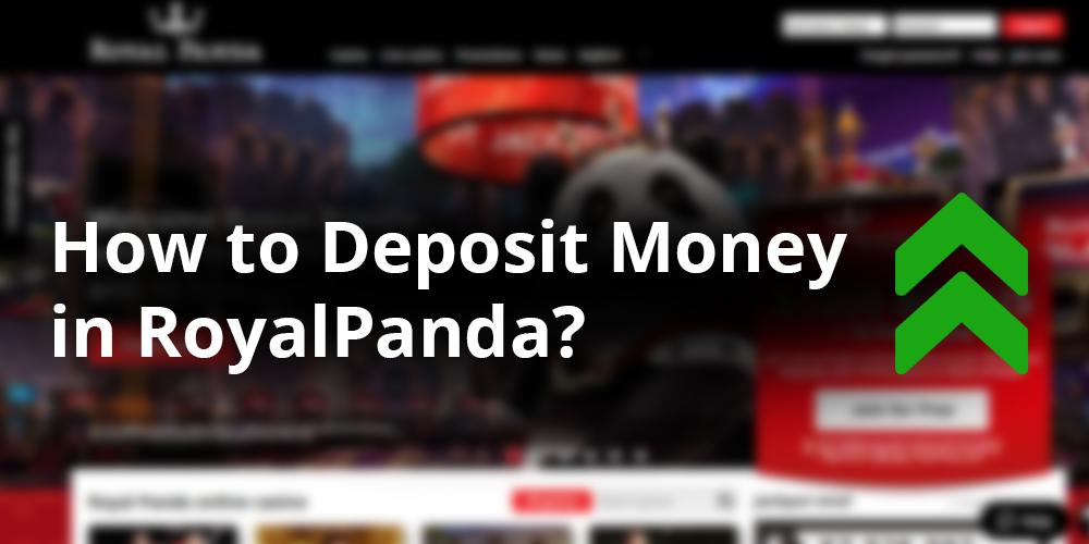 Royal Panda Casino deposit money